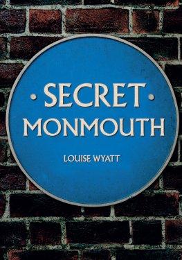 secret-monmouth-louise-wyatt-9781445689609